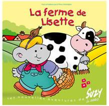 La ferme de Lisette 3 à 6 ans