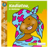 Kadiatou la Malienne